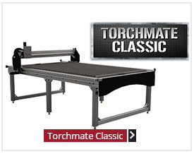Torchmate Classic